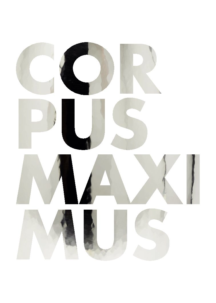CORPUS MAXIMUS